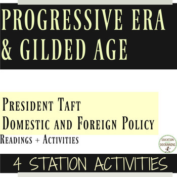 President Taft Policies Reading and 4 Activities for the Progressive Era