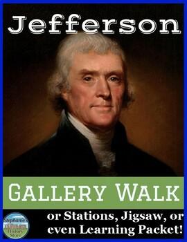 President Thomas Jefferson Gallery Walk