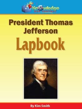 President Thomas Jefferson Lapbook