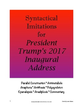 President Trump's 2017 Inaugural Address Syntactical Imitations; AP Lang & Comp