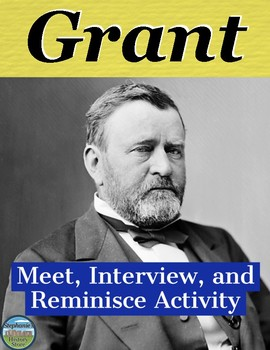 President Ulysses S. Grant Interview Review Activity