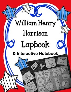 President William Henry Harrison Lapbook & Interactive Notebook