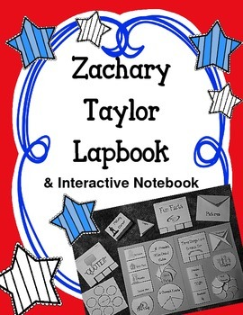 President Zachary Taylor Lapbook & Interactive Notebook