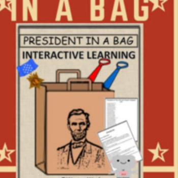 President in a Bag- History, Student Led Project