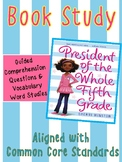 President of the Whole Fifth Grade Book Study