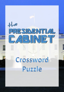 The President's Cabinet - Crossword Puzzle