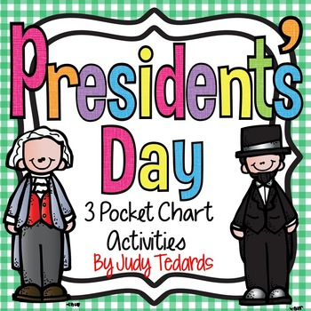 President's Day (3 Pocket Chart Activities)