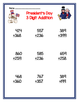 President's Day 3 digit addition with regrouping