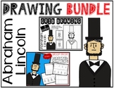President's Day ABRAHAM LINCOLN Drawing Bundle