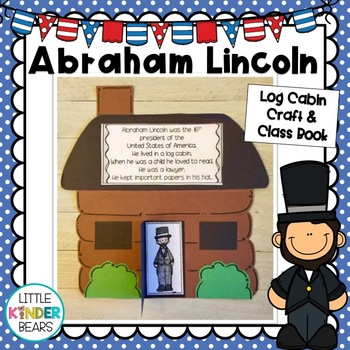 President's Day Abraham Lincoln Log Cabin Craft