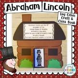 President's Day Abraham Lincoln Log Cabin Craft