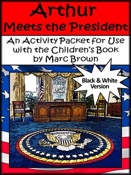 President's Day & Inauguration Worksheets: Arthur Meets th