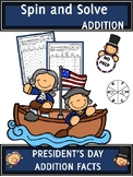 President's Day Activities Addition Spin and Solve Math Centers