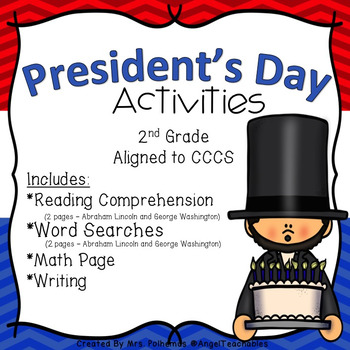President's Day Activities Pack Aligned to the 2nd Grade Reading and Math CCCS