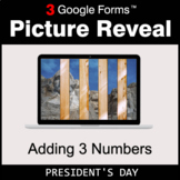 President's Day: Adding 3 Numbers - Google Forms Math Game