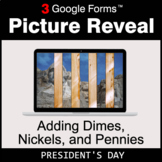 President's Day: Adding Dimes & Nickels & Pennies - Google