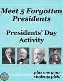 Presidents' Day America's Forgotten Presidents