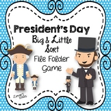 President's Day Big & Little Sort File Folder Game