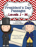 President's Day: CCSS Aligned Leveled Reading Passages and Activities J - M
