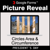 President's Day: Circles Area & Circumference - Google For