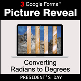 President's Day: Converting Radians to Degrees - Google Fo