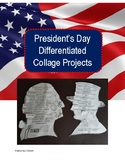 President's Day Differentiated Collage Projects