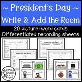 President's Day Differentiated Write and Add the Room Center