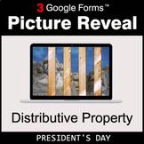 President's Day: Distributive Property - Google Forms Math