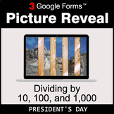 President's Day: Dividing by 10, 100, and 1,000 - Google F