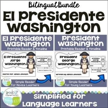 President's Day ~ El Presidente Washington Readers & timelines {Bilingual}