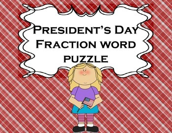 Fractions President's Day for Math or Literacy Centers