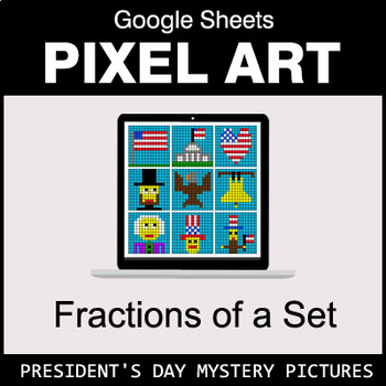 President's Day - Fractions of a Set - Google Sheets Pixel Art