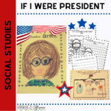President's Day If I were President 1st and 2nd Grades