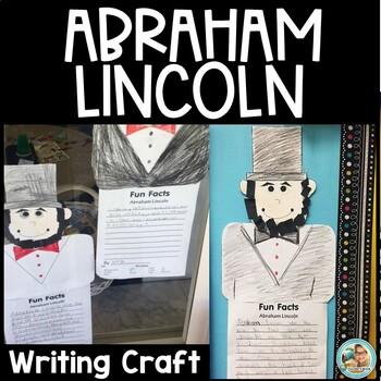 President's Day Kindergarten Abraham Lincoln Writing Craftivity K-2