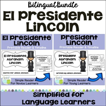 President's Day Lincoln ~ El Presidente Lincoln Readers & timelines {Bilingual}