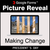 President's Day: Making Change - Google Forms Math Game  