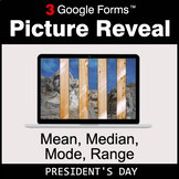 President's Day: Mean, Median, Mode, Range - Google Forms
