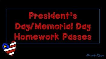 President's Day/Memorial Day Homework Pass