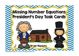 President's Day Missing Number Equations Task Cards