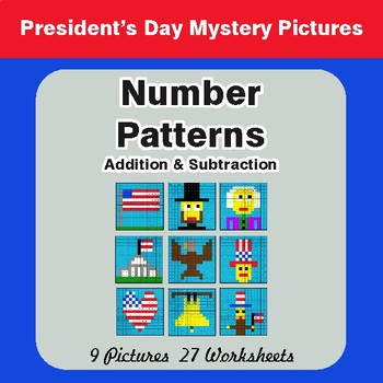 President's Day: Number Patterns: Addition & Subtraction - Math Mystery Pictures