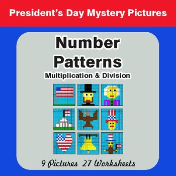 President's Day: Number Patterns: Multiplication & Division - Math Mystery Pictures