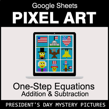 President's Day - One-Step Equations - Addition & Subtraction - Google Sheets