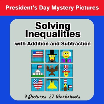 President's Day: One-Step Inequalities with Addition & Subtraction