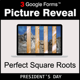 President's Day: Perfect Square Roots - Google Forms Math