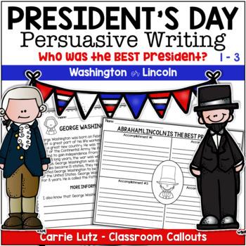 President's Day Persuasive Writing / Opinion Writing