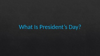 President's Day - PowerPoint Presentation