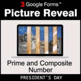 President's Day: Prime and Composite Number - Google Forms