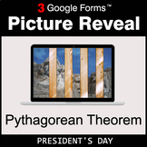 President's Day: Pythagorean Theorem - Google Forms Math |