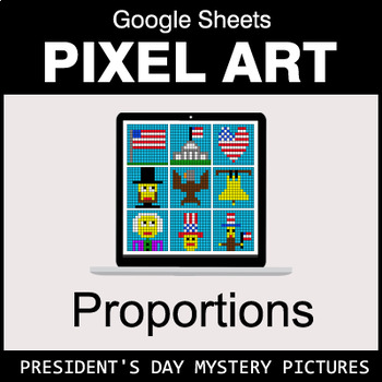 President's Day - Ratios & Proportions - Google Sheets Pixel Art