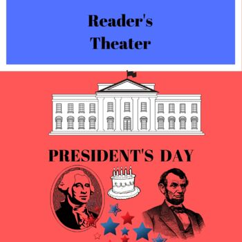 President's Day, Reader's Theater